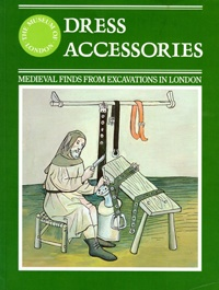 Cover of Dress Accessories: Medieval finds from excavations in London