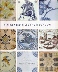 Cover of Tin-glazed tiles from London